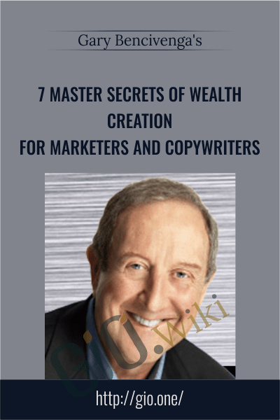 7 Master Secrets of Wealth Creation for Marketers and Copywriters