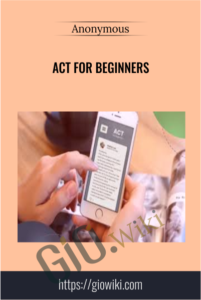 ACT for Beginners