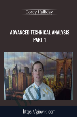 Advanced Technical Analysis PART 1 - Corey Halliday