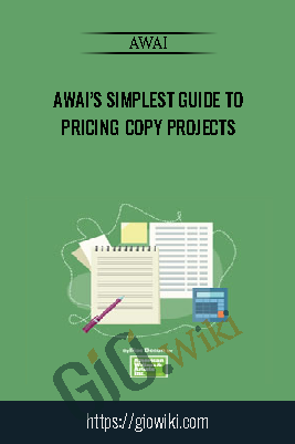 AWAI's Simplest Guide to Pricing Copy Projects - AWAI