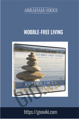 Wobble-Free Living - Abraham-Hkks
