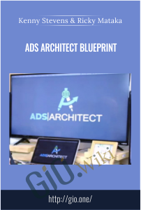 Ads Architect Blueprint - Kenny Stevens & Ricky Mataka