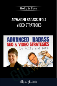 Advanced Badass SEO & Video Strategies – Holly & Pete