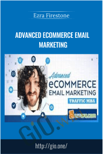 Advanced Ecommerce Email Marketing – Ezra Firestone