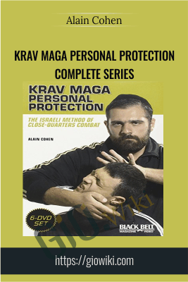Krav Maga Personal Protection Complete Series - Alain Cohen