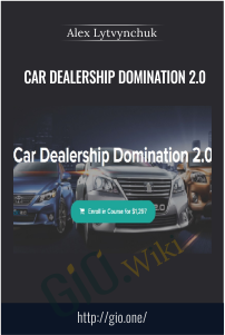 Car Dealership Domination 2.0 – Alex Lytvynchuk