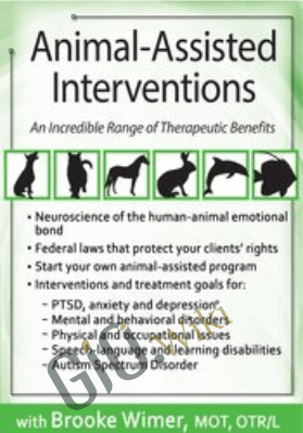 Animal-Assisted Interventions: An Incredible Range of Therapeutic Benefits - Brooke Wimer