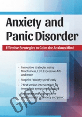 Anxiety and Panic Disorder: Effective Strategies to Calm the Anxious Mind - Dianne Taylor Dougherty