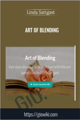 Art of Blending - Linda Sattgast