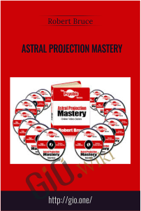 Astral Projection Mastery – Robert Bruce