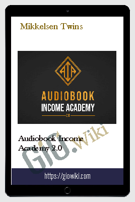 Audiobook Income Academy 2.0 - Mikkelsen Twins