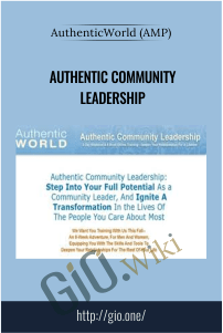 AuthenticWorld (AMP) – Authentic Community Leadership