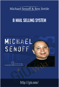 B Mail Selling System – Michael Senoff & Ben Settle