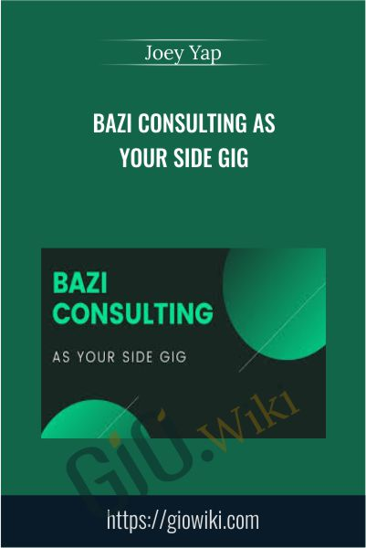 BAZI CONSULTING AS YOUR SIDE GIG - Joey Yap