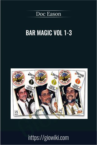 Bar Magic Vol 1-3 - Doc Eason