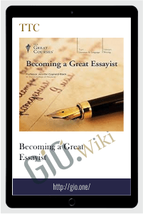 Becoming a Great Essayist – TTC