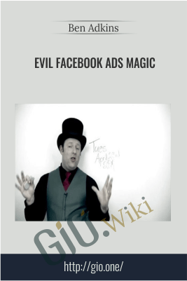 Evil Facebook Ads Magic – Ben Adkins
