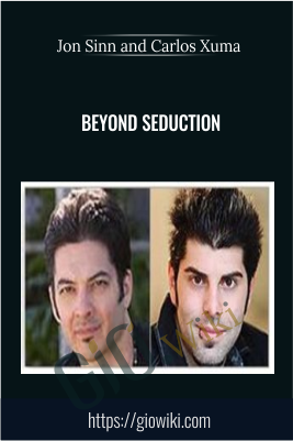 Beyond Seduction - Jon Sinn & Carlos Xuma