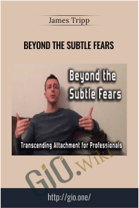 Beyond the Subtle Fears