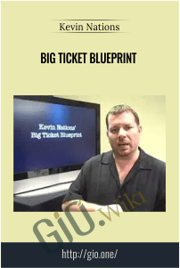 Big Ticket Blueprint – Kevin Nations