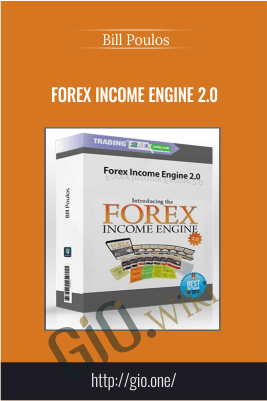 Forex Income Engine 2.0 – Bill Poulos