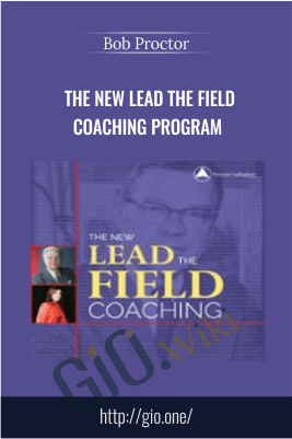 The NEW Lead the Field Coaching Program – Bob Proctor