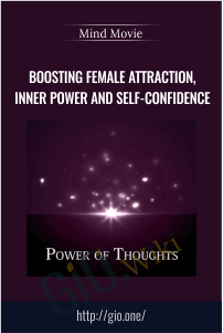 Boosting Female Attraction, Inner Power and Self-Confidence - Mind Movie