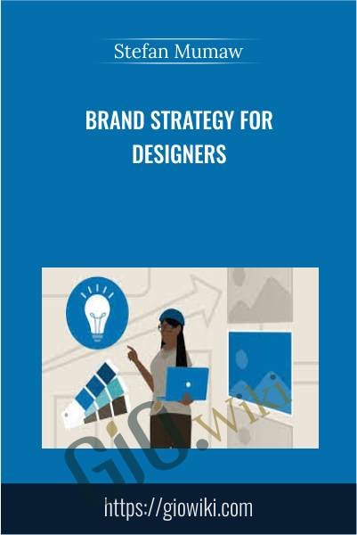 Brand Strategy for Designers - Stefan Mumaw