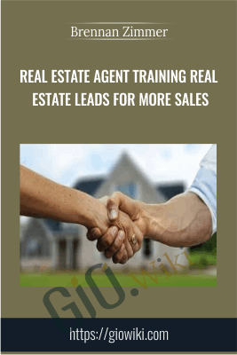 Real Estate Agent Training Real Estate Leads for More Sales - Brennan Zimmer