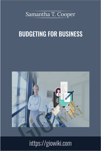 Budgeting for Business - Samantha T. Cooper