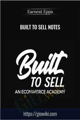Built to Sell Notes - Earnest Epps