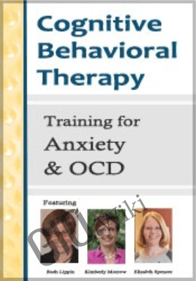 CBT Training for Anxiety and OCD - Donald Altman ,  Elizabeth DuPont Spencer & others