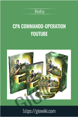 CPA Commando-Operation YouTube - Rishy