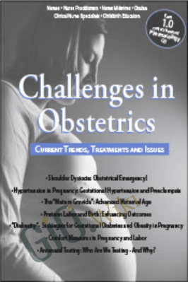 Challenges in Obstetrics: Current Trends, Treatments, & Issues - Michelle Quale