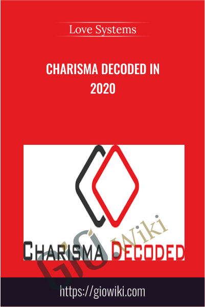 Charisma Decoded in 2020 - Love Systems
