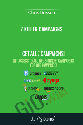 7 Killer Campaigns – Chris Brisson