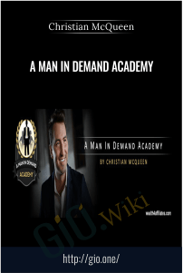 A Man In Demand Academy – Christian McQueen