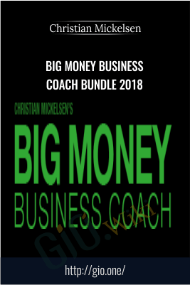 Big Money Business Coach Bundle 2018 – Christian Mickelsen