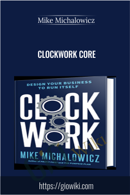 Clockwork CORE - Mike Michalowicz