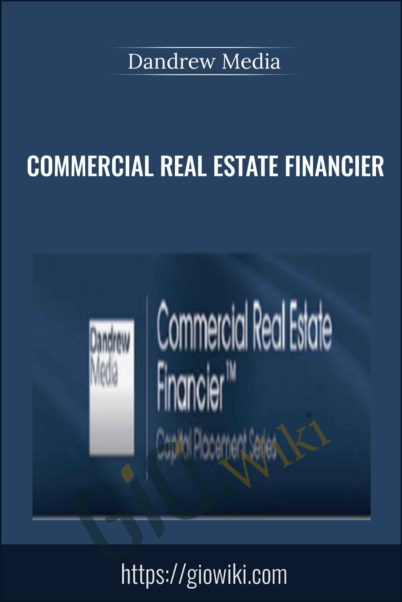Commercial Real Estate Financier – Dandrew Media
