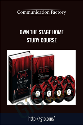 Own The Stage Home Study Course – Communication Factory