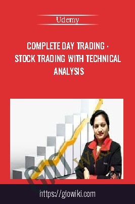 Complete Day Trading : Stock Trading With Technical Analysis - Udemy