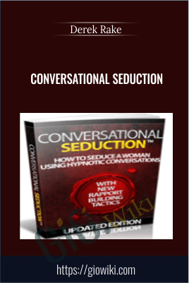 Conversational Seduction - Derek Rake