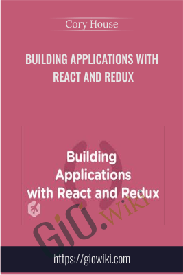 Building Applications with React and Redux - Cory House