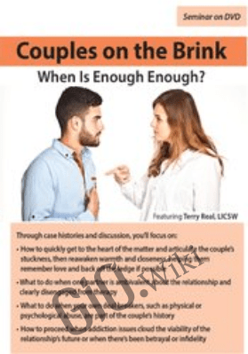 Couples on the Brink: When Is Enough Enough? - Terry Real