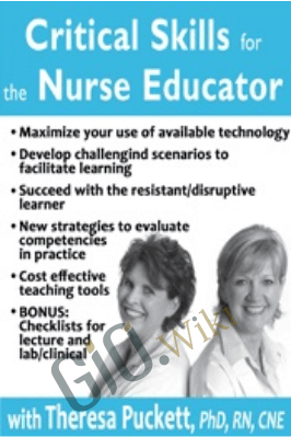 Critical Skills for the Nurse Educator - Theresa Puckett