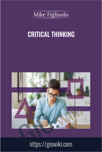 Critical Thinking - Mike Figliuolo