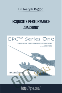 Exquisite Performance Coaching  – Dr Joseph Riggio