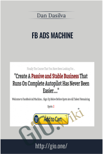 FB Ads Machine – Dan Dasilva