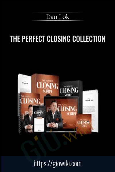 The Perfect Closing Collection - Dan Lok